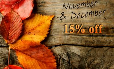 November&December - 15% off