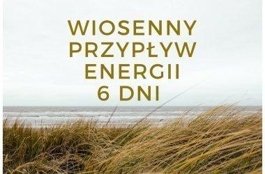 Wiosenny przypływ energii 6 dni