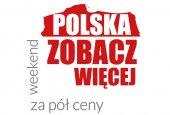 Polska, zobacz więcej – weekend za pół ceny