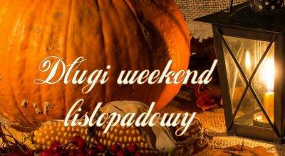 Długi weekend listopadowy