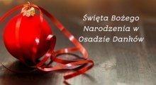Boże Narodzenie w Osadzie Danków
