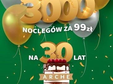 3000 noclegów na 30 urodziny ARCHE