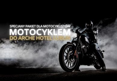 Motocyklem do Arche Hotel Lublin!