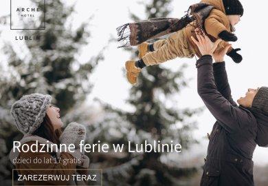 Ferie w Lublinie / Pobyt dzieci gratis