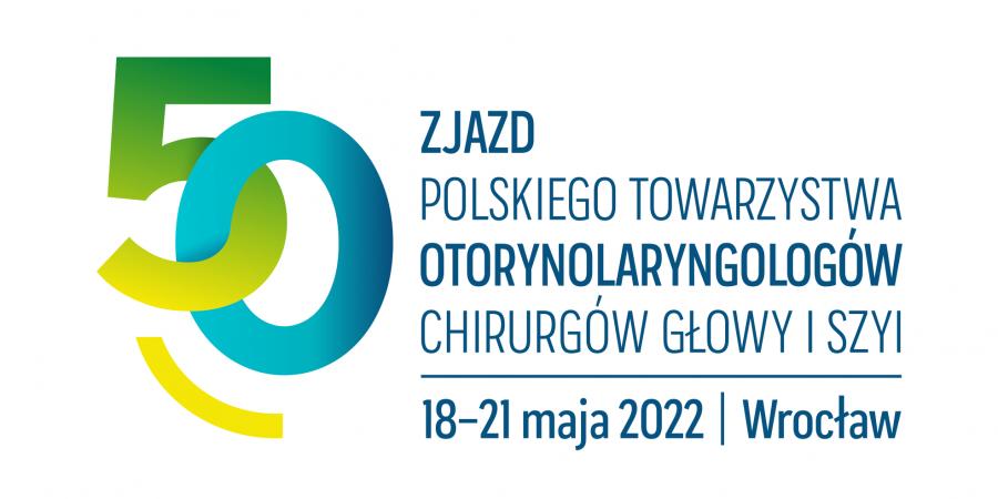 50 Zjazd Polskiego Towarzystwa Otorynolaryngologów, Chirurgów Głowy i Szyi