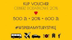 Voucher #WSPIERAMTURYSTYKĘ 600 zł