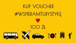 Voucher #WSPIERAMTURYSTYKĘ 100 zł