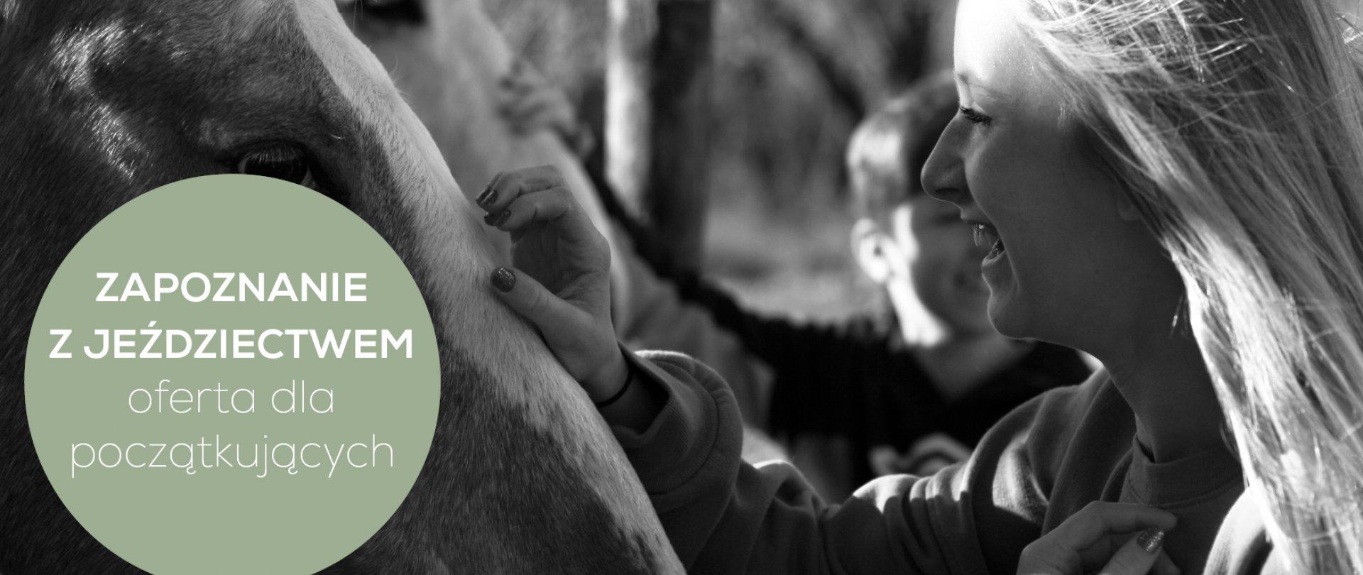 Zapoznanie z jeździectwem - oferta dla początkujących