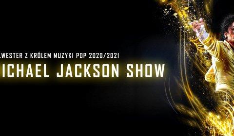 Bilety na Sylwester 2020/2021 Michael Jackson Show