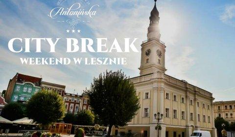 CITY BREAK- WEEKEND W LESZNIE
