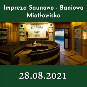Impreza Saunowo - Baniowa | Miotłowisko - 28.08.2021