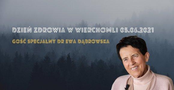Dzień Zdrowia z dr Ewą Dąbrowską