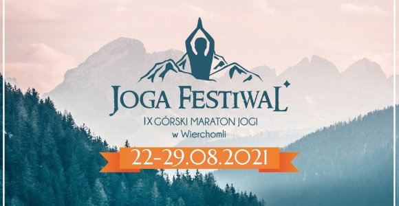 Joga Festiwal. IX Górski Maraton Jogi 22-29 sierpnia 2021