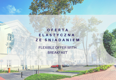 Flexible offer with brekfast