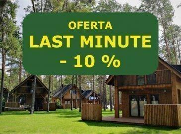Oferta Last Minute  -10% na pobyt w terminie od 28.06 do 6.07
