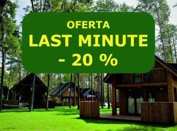 LAST MINUTE - 20% na pobyty od 16.06 do 28.06