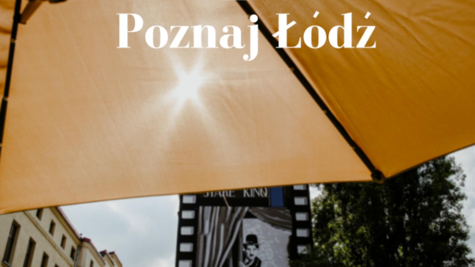 Poznaj Łódź