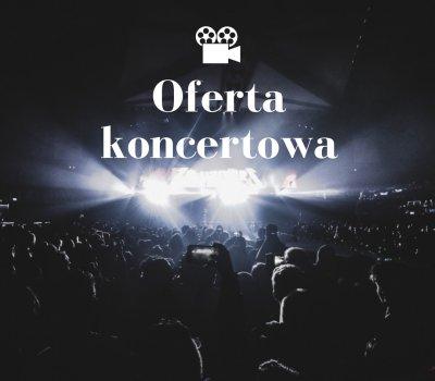 Oferta koncertowa 2019